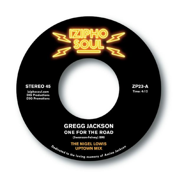 GREGG JACKSON - ONE FOR THE ROAD (THE NIGEL LOWIS MIXES)